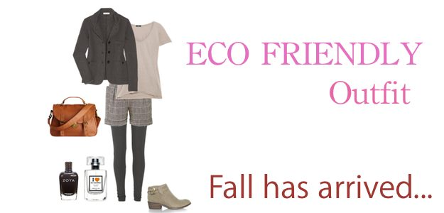 Eco Friendly Outfit Of The Week: Fall Has Arrived…