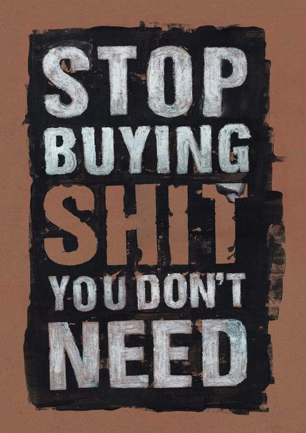 Stop buying (Via: Pinterest)